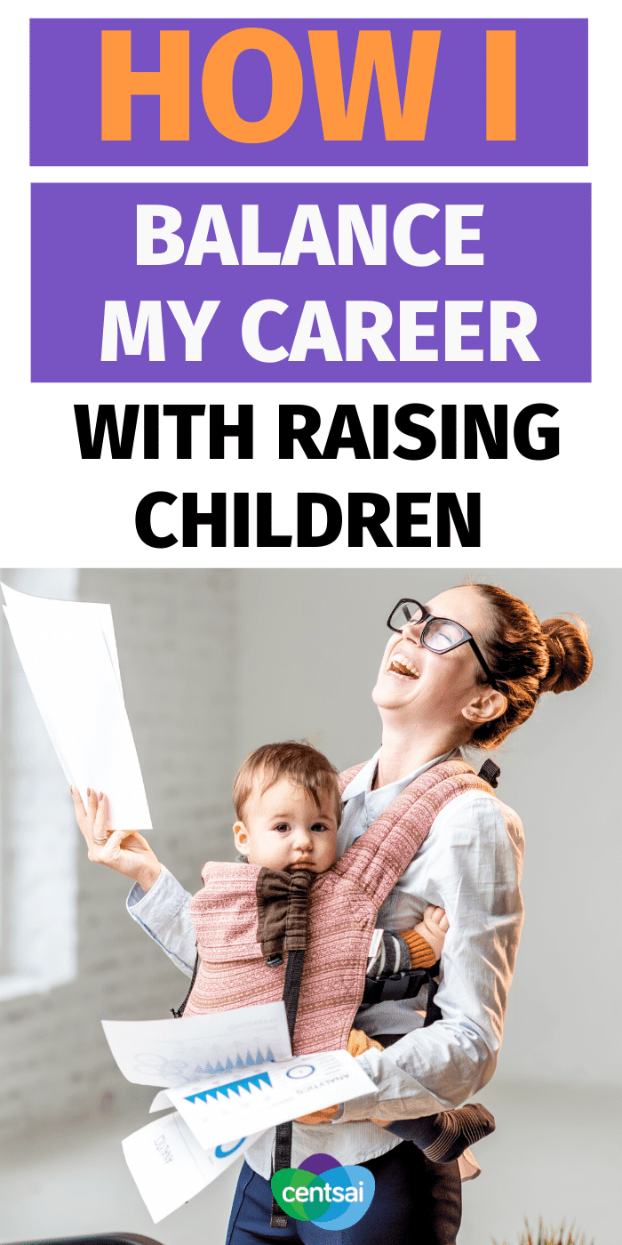 Yes, You Can Have A Kick-Ass Career & Kids And Still Be Sane. Trying to balance a career with raising children? It isn't easy, but you can do it. Learn how one mom juggles it all as an entrepreneur. #CentSai #entrepreneur #career #kids #workingmom #parenting #parentingtips