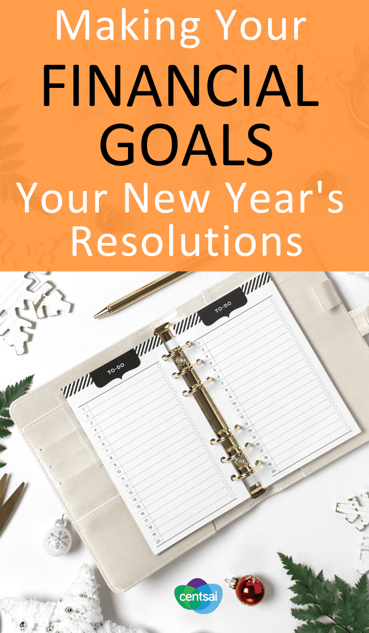 Making Your Financial Goals Your New Year's Resolutions. You know the feeling: You set a goal in January, but fall off the bandwagon by May. Learn how to stick to New Year's resolutions this year. #financialplanning #holidayblog #personalfinance #moneytips