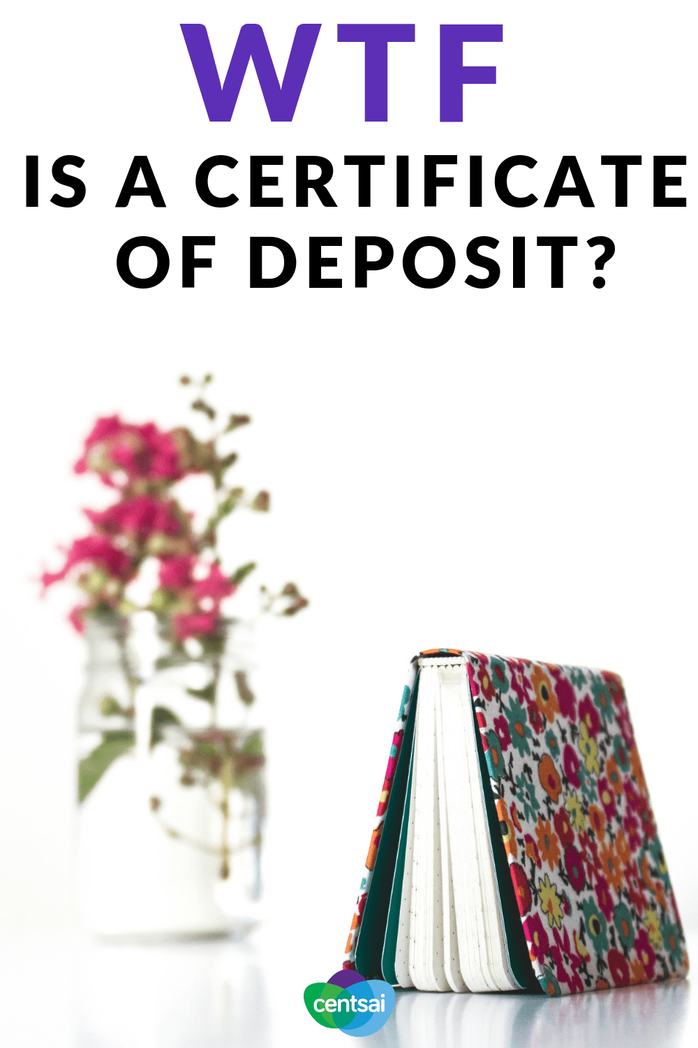 WTF Is a Certificate of Deposit? What is a certificate of deposit, you ask? The short answer: A great, safe way to save money. Learn how it works and how it can benefit you. #deposit #certificate #investing #savings