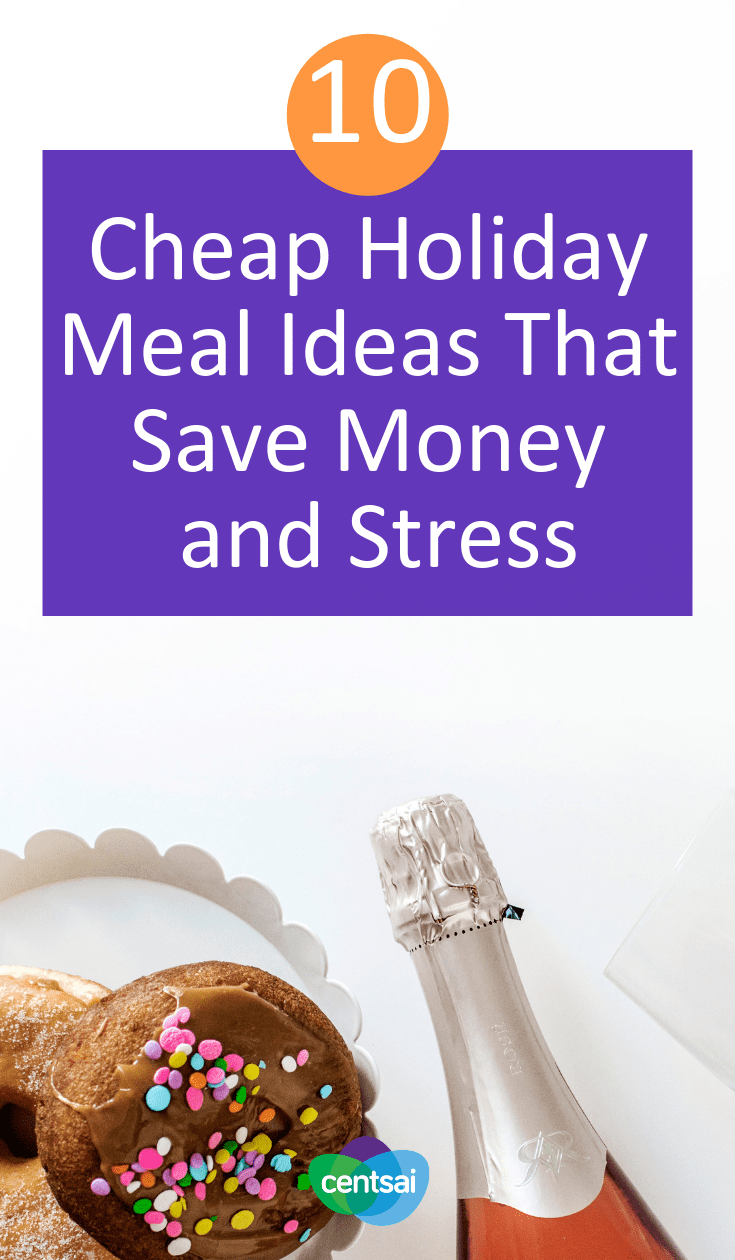 10 Cheap Holiday Meal Ideas That Save Money and Stress. Do the holidays leave you broke and stressed? They don't have to. Check out our cheap holiday meal ideas to save your money and your sanity. #holidayblog #budget #frugal #foods #savinghacks