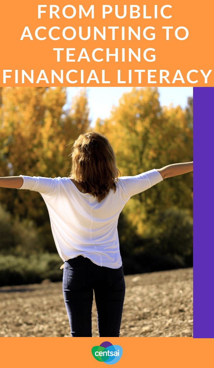 From Public Accounting to Teaching Financial Literacy.Learn how one CPA went from public accounting to starting a business and teaching financial literacy to millennials and college students. #financialadviser #financialeducation #financialliteracy