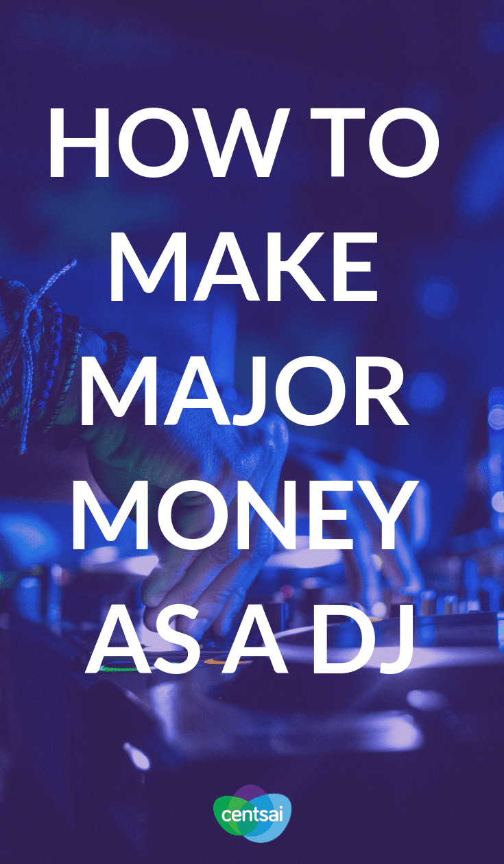 How to Make Major Money as a DJ. Does getting paid to be the life of the party sound like a dream side hustle to you? Learn how to become a DJ, and you can do just that. #sidehustle #makemoremoney #DJ #makemoremoneyideas #makemoremoneyextracash