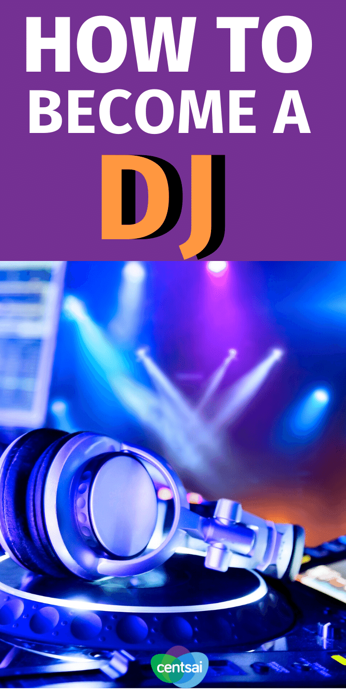 Does getting paid to be the life of the party sound like a dream side hustle to you? Learn how to become a DJ, and you can do just that. #CentSai #sidehustle #makemoremoney #DJ #makemoremoneyideas #makemoremoneyextracash