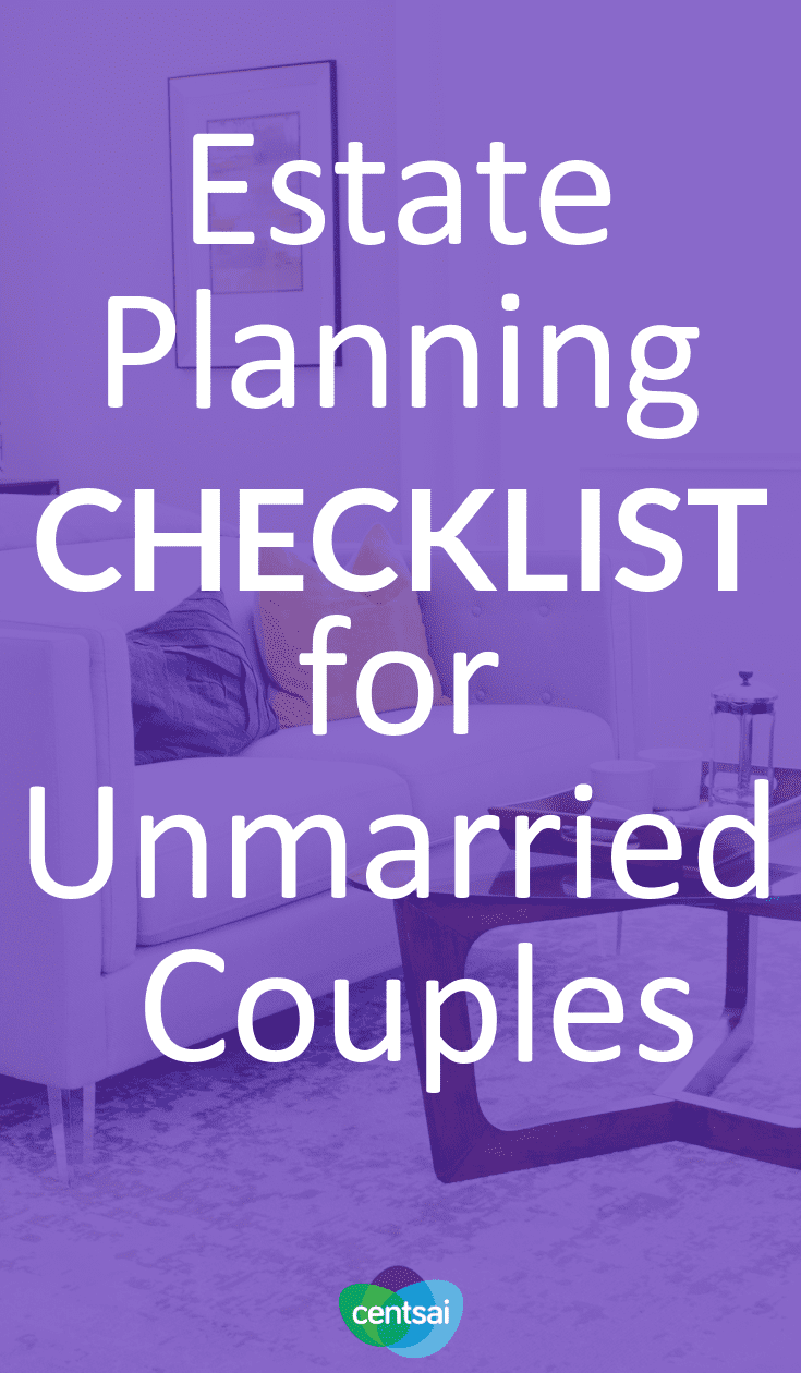 Estate Planning Checklist for Unmarried Couples. In it for the long haul, haven't tied the knot? Make sure you're prepared for the worst. Learn about estate planning for unmarried couples. #estateplanning #realestate #checklist