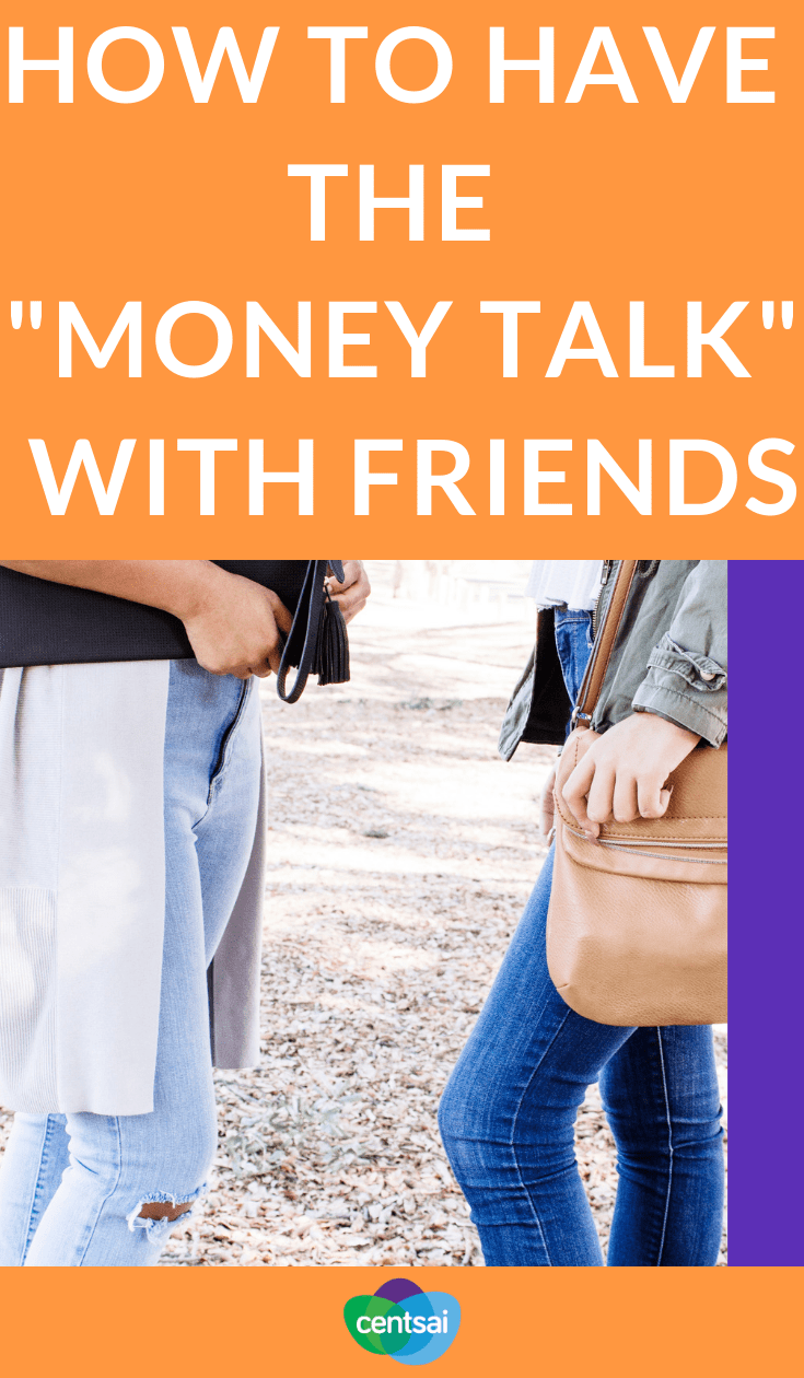 """How to Have the """"Money Talk"""" With Friends. We know, having money conversations with your friends is awkward, but it's vital to your financial health. Learn how to broach the subject. #moneytalk #moneytips #friends"""