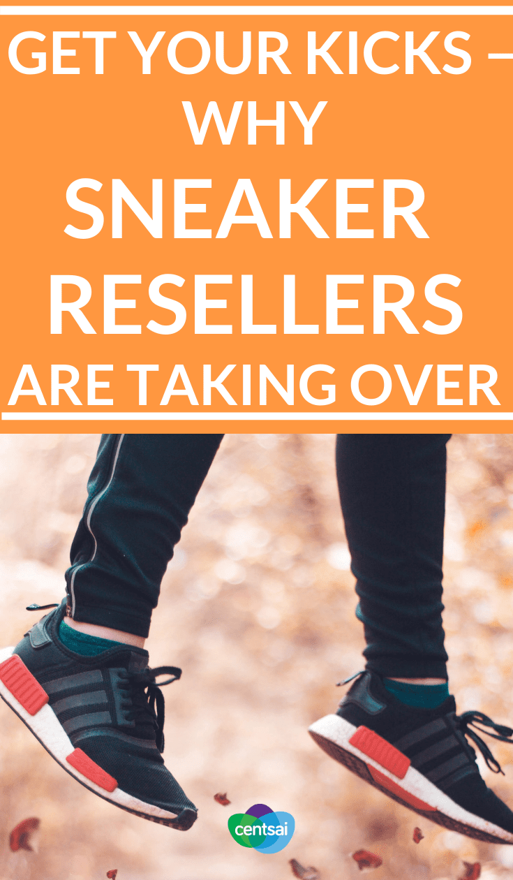 Get Your Kicks — Why Sneaker Resellers Are Taking Over. Reselling sneakers is all the rage these days, with prices for pre-owned shoes hitting up to $50,000. Find out where you could get yours. #sneakers #lifestyle #sneakersfashion #sneakersoutfit
