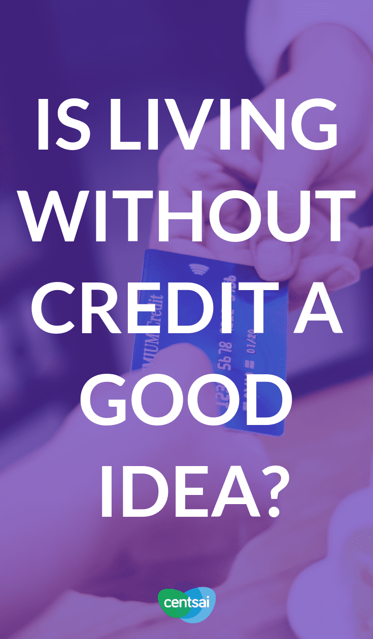 Is Living Without Credit a Good Idea? Americans often get buried in debt. Is the solution to give it up altogether? Figure out whether living without credit is right for you. #creditcard #moneytips #debt