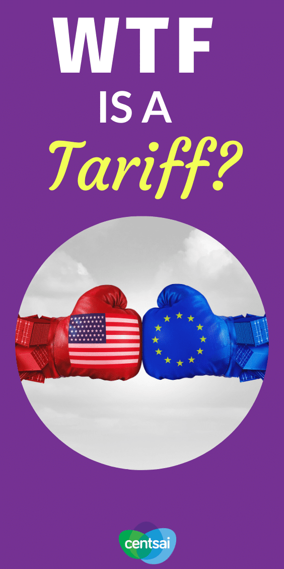 WTF Is a Tariff? I'll make it simple: It's a tax. A really bad one. Period. Get the lowdown on how tariffs work, why governments use them, and how they affect you. #CentSai #taxestips #taxes #tax #taxes2020
