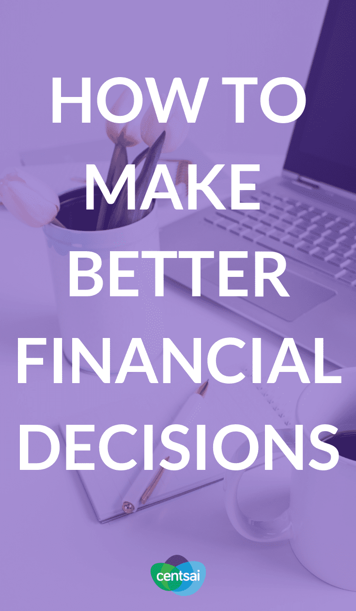 How to Improve Your Life Through Better Financial Decisions. Whether you're having an awful year or simply want to do better, you can learn how to improve your life by making better #financialdecisions #financialexpert #financialplanning
