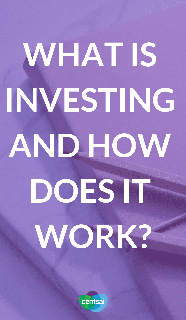 What Is Investing and How Does It Work? We all know we should invest, but a lot of people don't know where to begin. Learn what investing is and how it works so you can start today. #investing #investingmoney #investinginyour20s #investingforbeginners