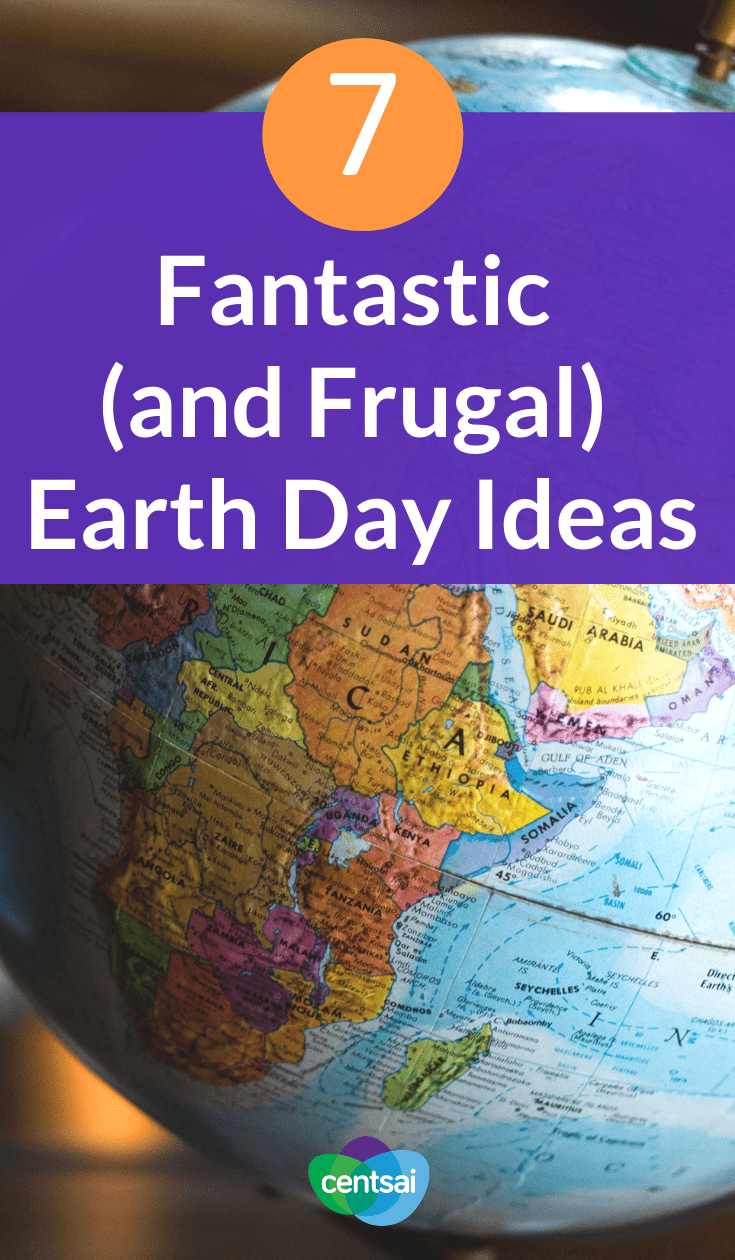 7 Fantastic (and Frugal) Earth Day Ideas. April 22 is Earth Day, and the holiday is more important than ever. Here are some fun, #frugalEarthDay ideas to make the date count. #savingtips #savingmoneytips #frugalliving #frugallivingideas #frugallivingtips