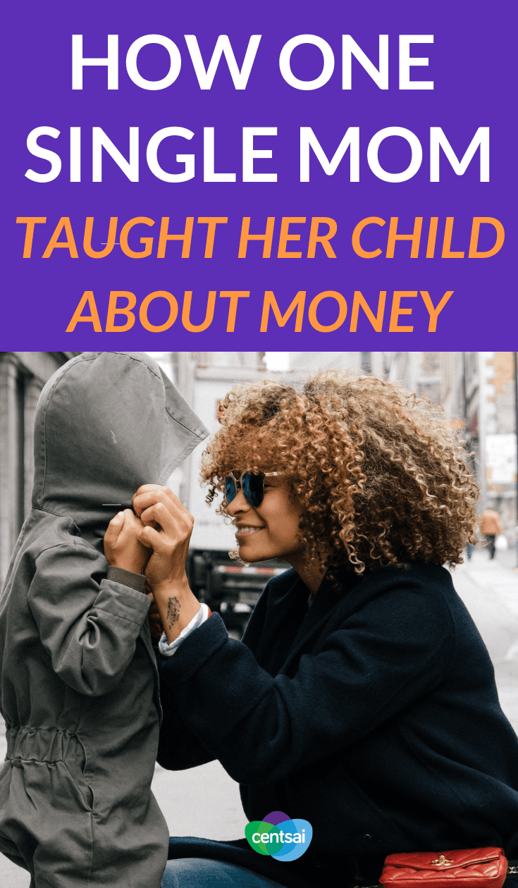 How One Single Mom Taught Her Child About Money. Did your school teach you about finance? Many don't. Learn what one woman's #singlemom taught her about the importance of #financialknowledge #financialliteracy #financialplanning #financialindependence