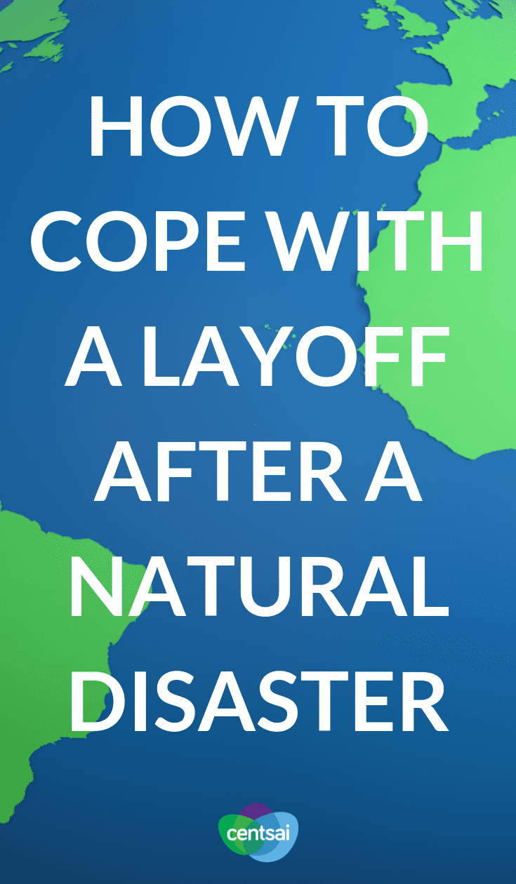 How to Cope With a Layoff After a Natural Disaster. Losing a job isn't easy, especially after a natural disaster. One couple went through just that. Learn how to cope with a layoff like theirs. #financialhardship #moneyproblem