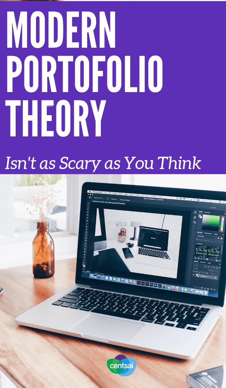 #ModernPortofolioTheory Isn't as Scary as You Think. If you want to maximize #investmentreturns without too much risk, modern portfolio theory may be the way to go. But what exactly is it? #investingforbeginners #investingmoney #investing #investmentideas #investment