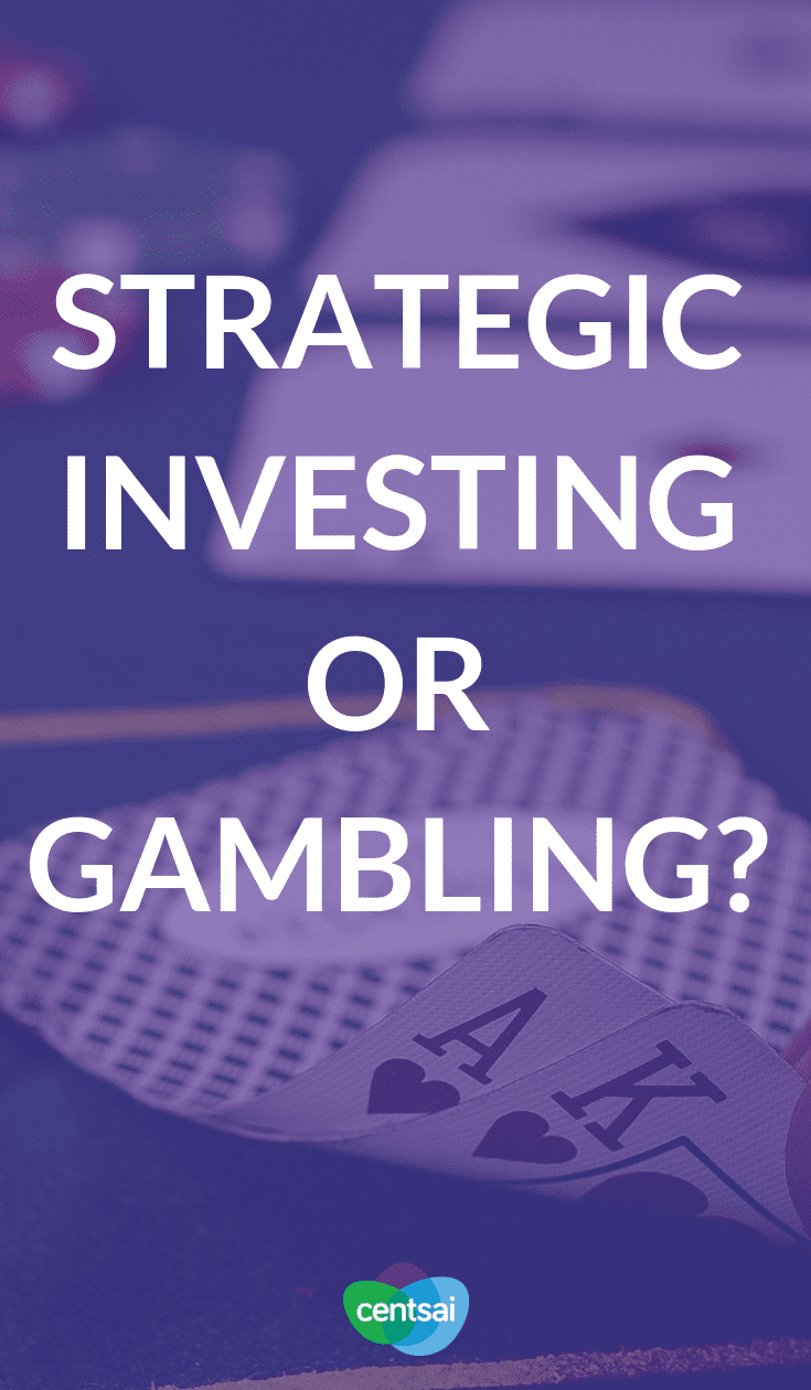 Strategic Investing or Gambling? Do you worry that investing is too risky? When you look at strategic #investment vs. gambling, the odds may actually be your favor. Learn how. #investingforbeginners #investingmoney #investing #investmentideas