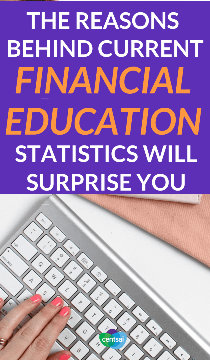 The Reasons Behind Current #FinancialEducationStatistics Will Surprise You. #Financialliteracy in the U.S. leaves much to be desired, and our financial education statistics are bleak. Take a close look at the problem. #financialliteracy #financialplanning #financialindependence #financialeducation