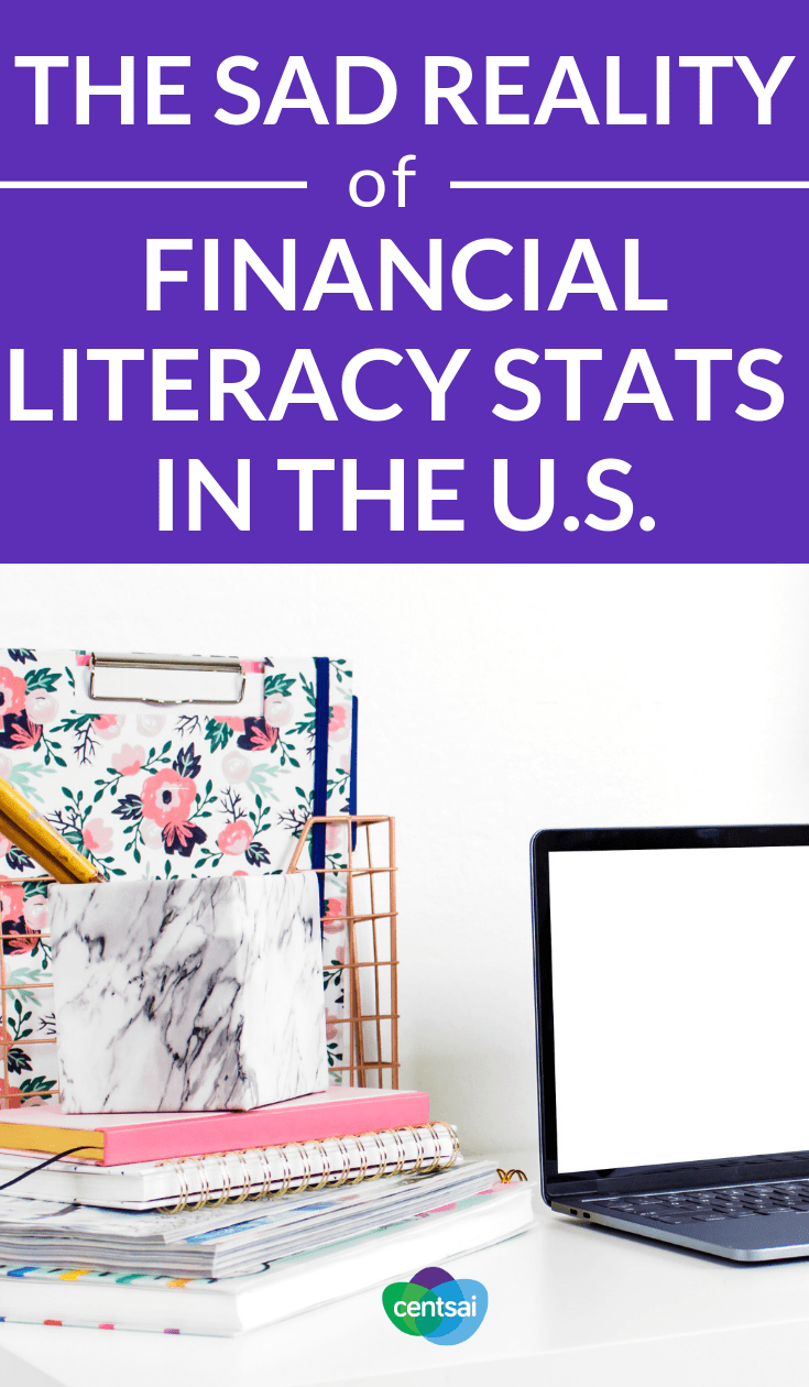The Sad Reality of Financial Literacy Stats in the U.S. Do you wish somebody taught you more about money? You're not alone. Read up on #financialliteracystatistics and learn how to improve them. #financialliteracy #financialplanning #financialindependence