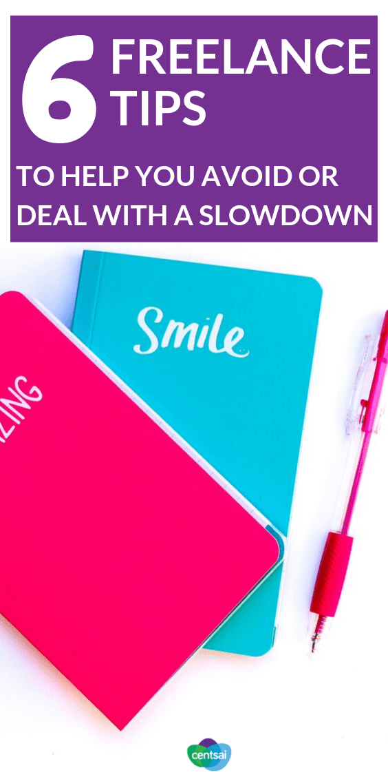 Unexpected work slowdowns can hit independent contractors hard. Check out these freelance tips and ideas on how to avoid or deal with the problem. #freelance #freelancingtips #workathome #entrepreneur #freelancetips