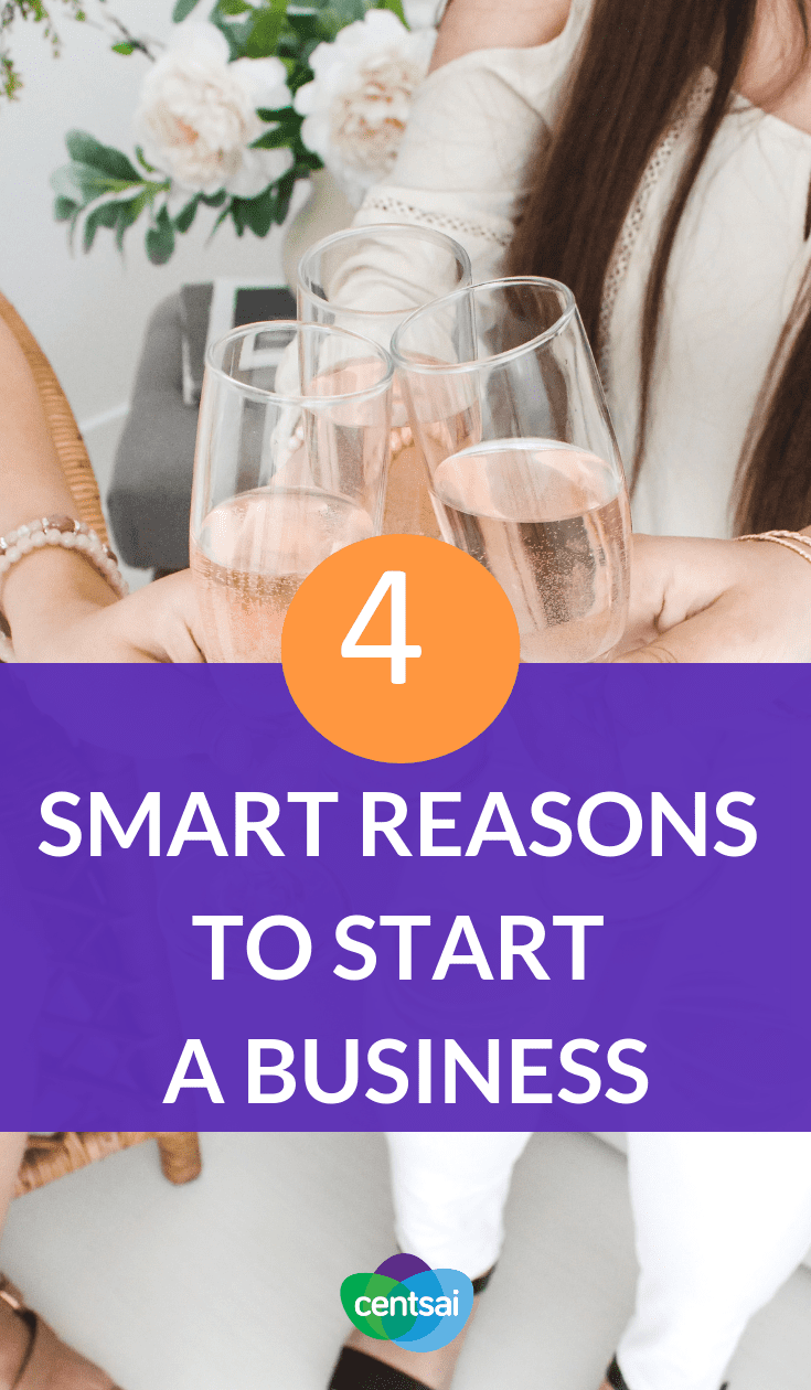 4 Smart Reasons to Start a #Business If you think you might want to start your own business, it's important you know why you want to do so. Here are a few reasons for starting a business that you might want to explore. #makemoney #sidehustle #entrepreneurship #smallbusiness