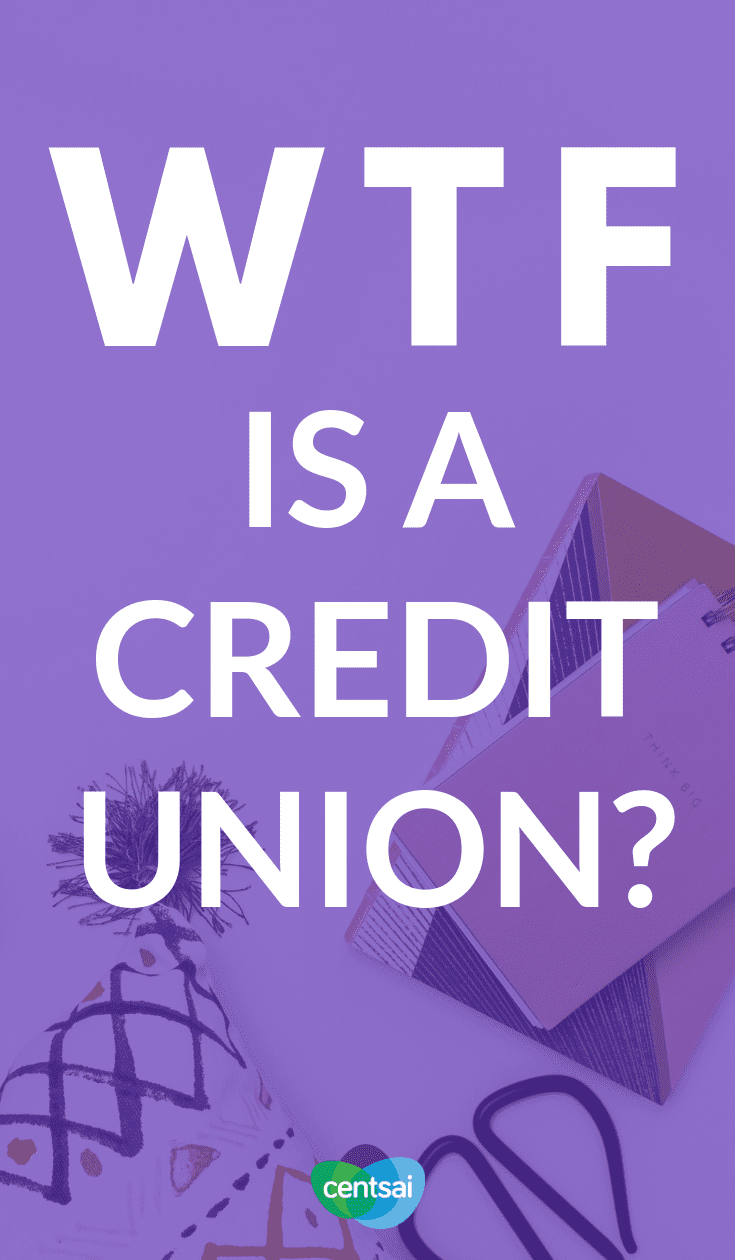WTF Is a Credit Union? If you want to #savemoney and improve credit score but feel wary of traditional banks, credit unions may be for you. Read our guide and how to build your credit fast. #improvecreditscore #bettercreditscore