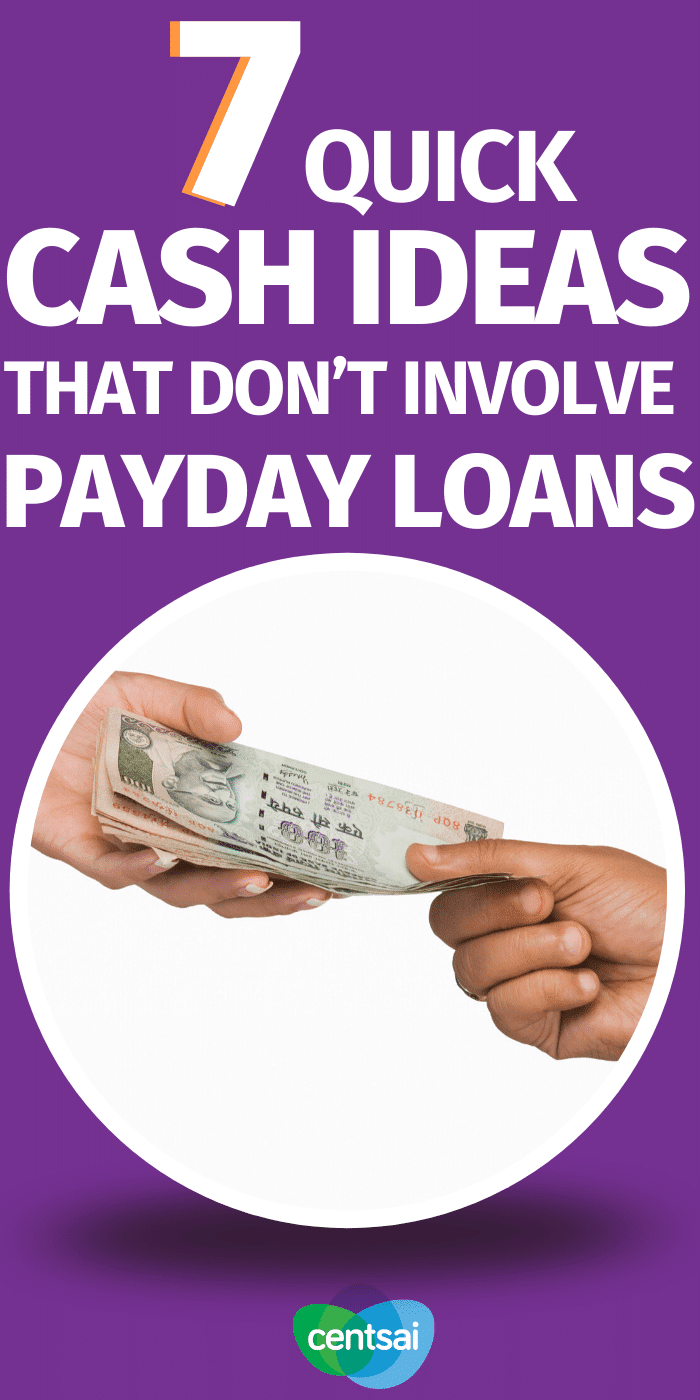 7 Quick Cash Ideas That Don't Involve Payday Loans