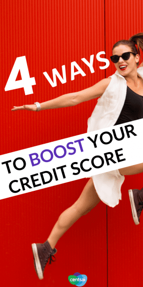 When you're in a crunch, there are four ways you can boost your credit score quickly. Check out how to improve credit score and build a better credit score. #CentsaiEducation #creditscore #howtofixyourcredit #buildcreditscore