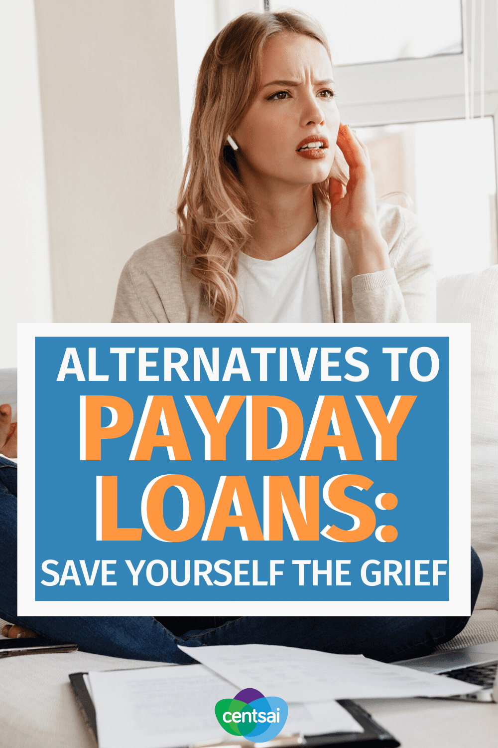 Alternatives to Payday Loans: Save Yourself the Grief