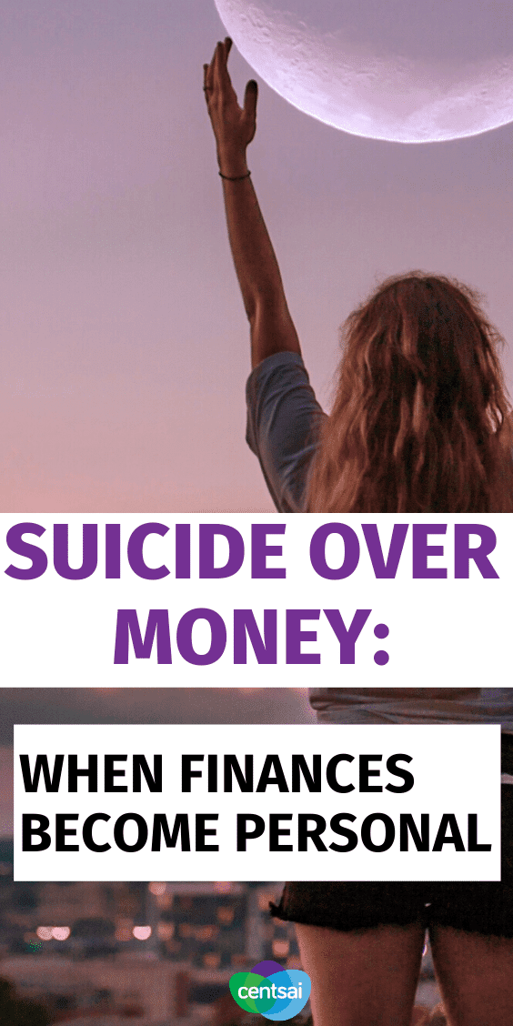 If you or someone you know is considering suicide over debt, it's time to get help. There are better ways to deal with money trouble. #debt #CentSai #moneymanagement #suicideprevention