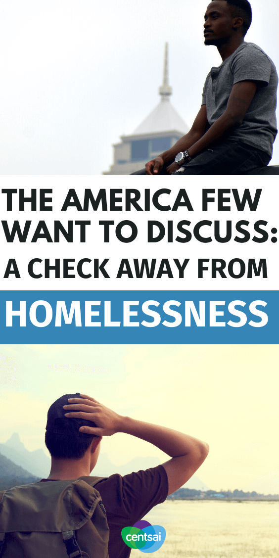 Did you know that most Americans are one paycheck away from being homeless? Read this post on how to avoid being homelessness and start to build an emergency savings fund now before it's too late! #FinancialLiteracy #financialfreedom #personalfinance #CentSai #savingmoney