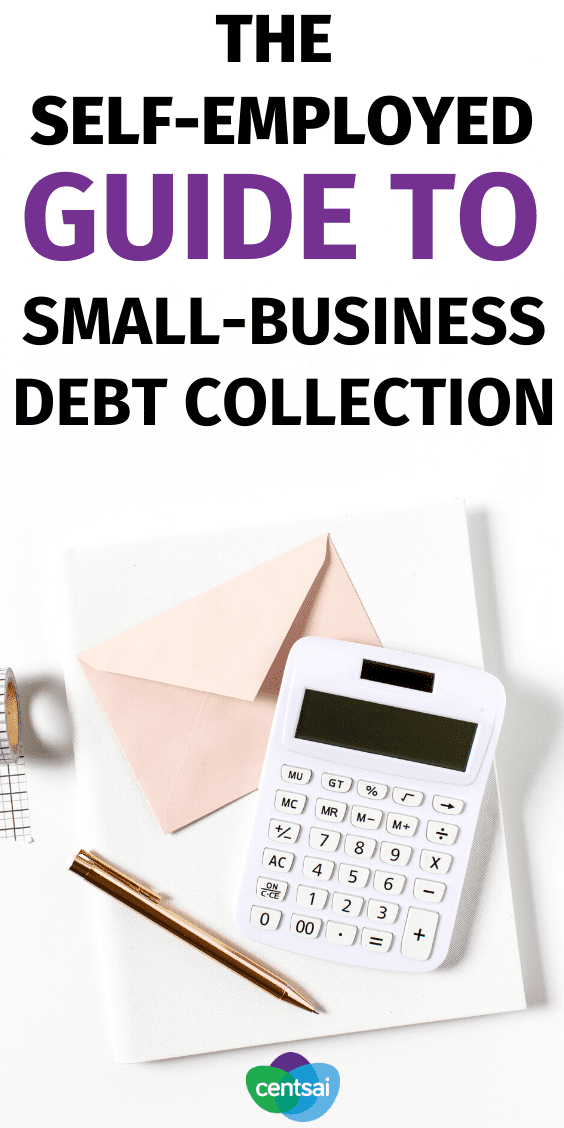 Collecting unpaid invoices is a tough task. But we've got some small-business debt collection tips and guidelines to help you get your money. #CentSai #Debtcollectiontips #DebtCollectionguides