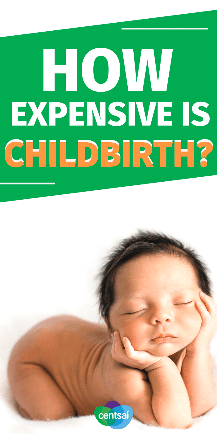 There are big differences between giving birth at a hospital and at a birth center, and the average cost of childbirth can vary greatly. Check out these great tips for new parents. #CentSai #childbirth #Parenting #frugaltipss