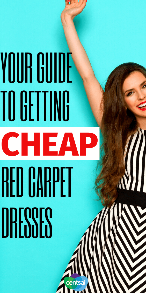 Can you get celebs' looks without selling your soul to the devil in Prada? Check out these frugal hacks and learn how to get cheap red carpet dresses on your own budget. #CentSai #frugallifehack #frugaltips #fantasticallyfrugal #beingfrugal #frugalideas