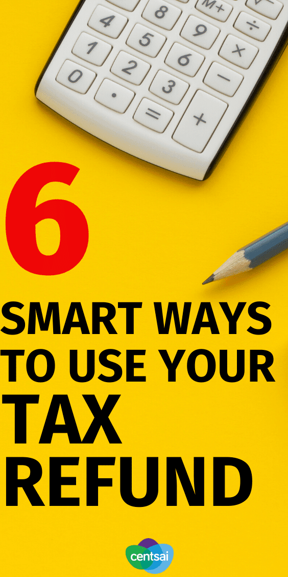 If you're uncertain how to spend your tax return, check out these tax refund tips and consider one of these six money-wise methods. #taxrefundideas #CentSai #Taxrefund #taxrefundtips