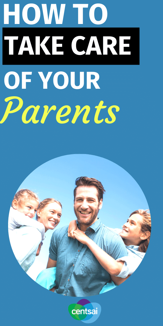 How to Prepare Yourself to Take Care of Your Parents. Whether we like it or not, all of our parents are getting older. It's time to prepare. Make sure you're ready to take care of your parents. #CentSai #personalfinancetips #moneymanagement #financialmatter