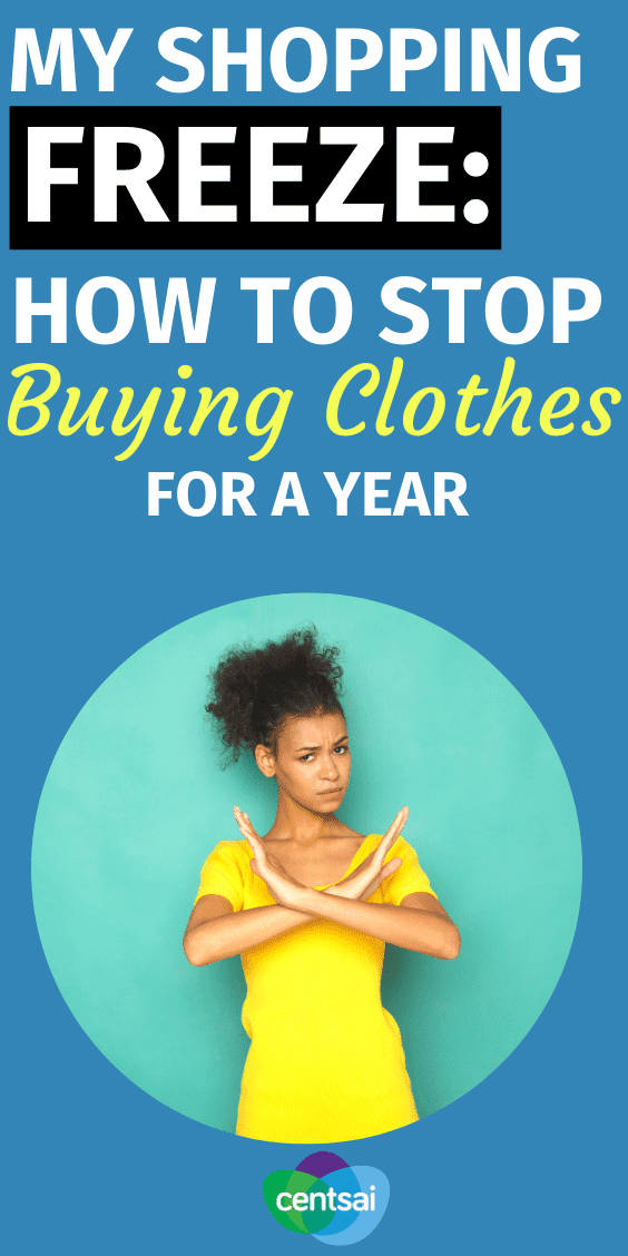 A shopping freeze challenge can be a great way to save money, but could you stop buying clothes for a whole year? Learn how one woman did it. #CentSai #savingmoneytips #moneybudgeting #smartmoneytips
