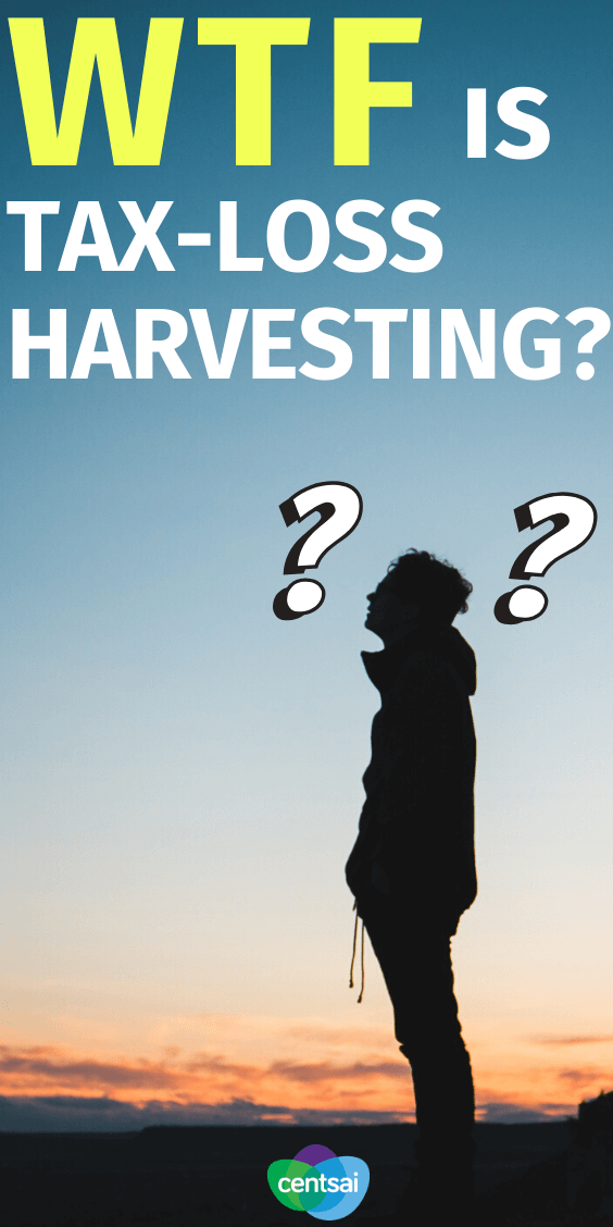 What Is Tax-Loss Harvesting? If you're an investor, tax-loss harvesting may be a smart move. But what is tax-loss harvesting, exactly? Read and learn, young grasshopper. #investor #tax #taxes #investment #CentSai #Investmentideas
