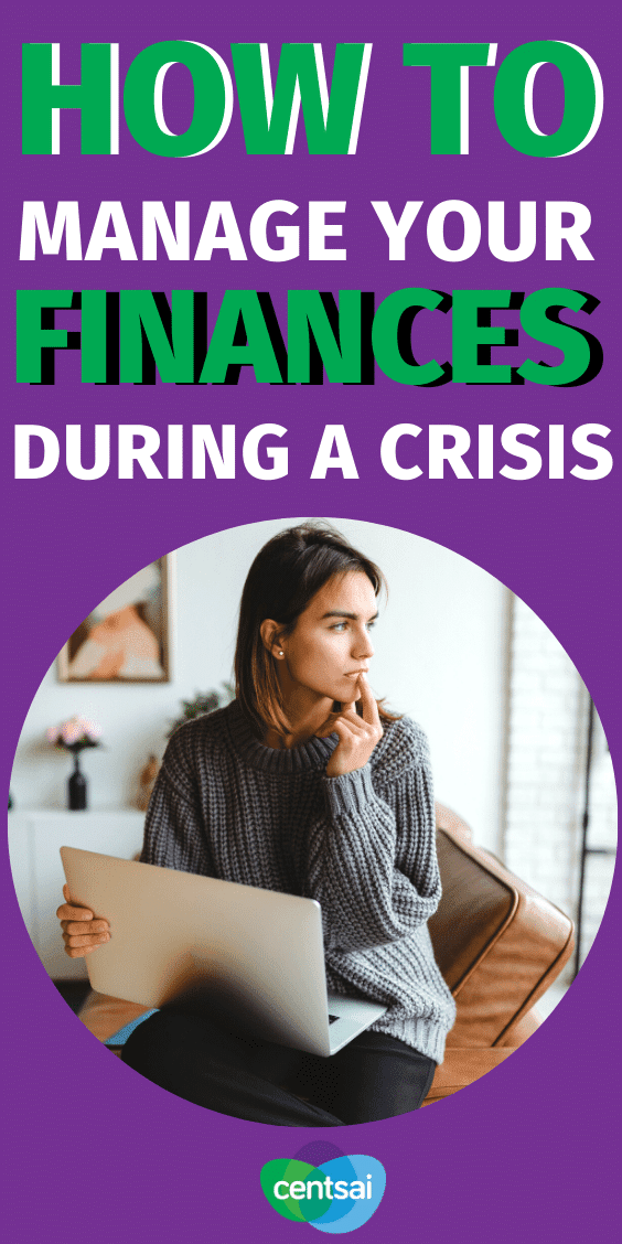 Financial crisis management is difficult, but taking steps now can help protect your money throughout the COVID-19 pandemic. Learn how! #CentSai #personalfinance #financialcrisismanage #managemoney