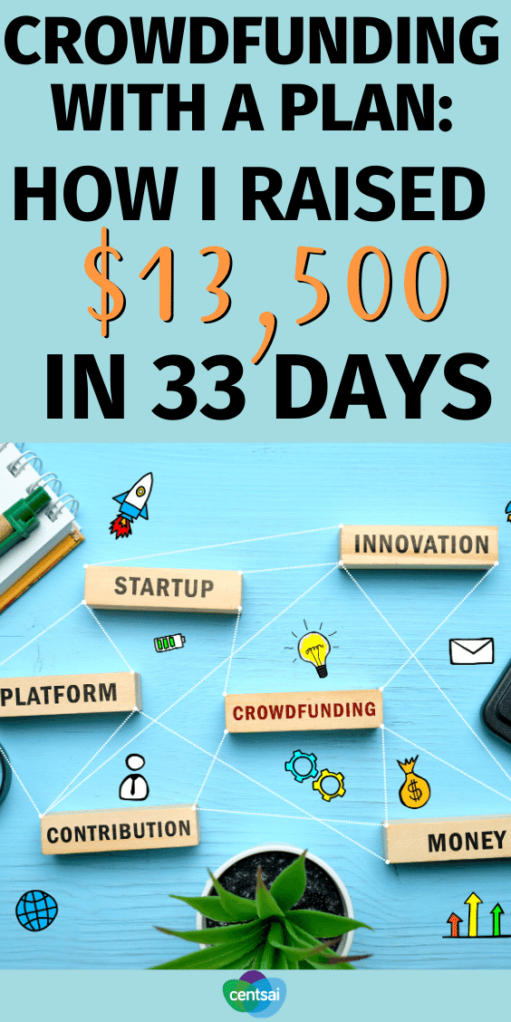 How I Raised $13,500 in 33 Days