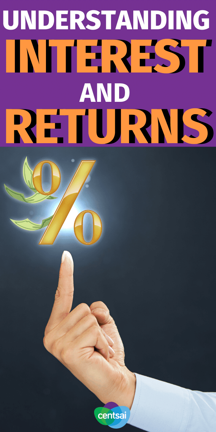 Taking time to understand interest and investment returns is the first step towards meeting your financial goals. Brush up on some key terms. #CentSai #investmentreturns #financialplanning