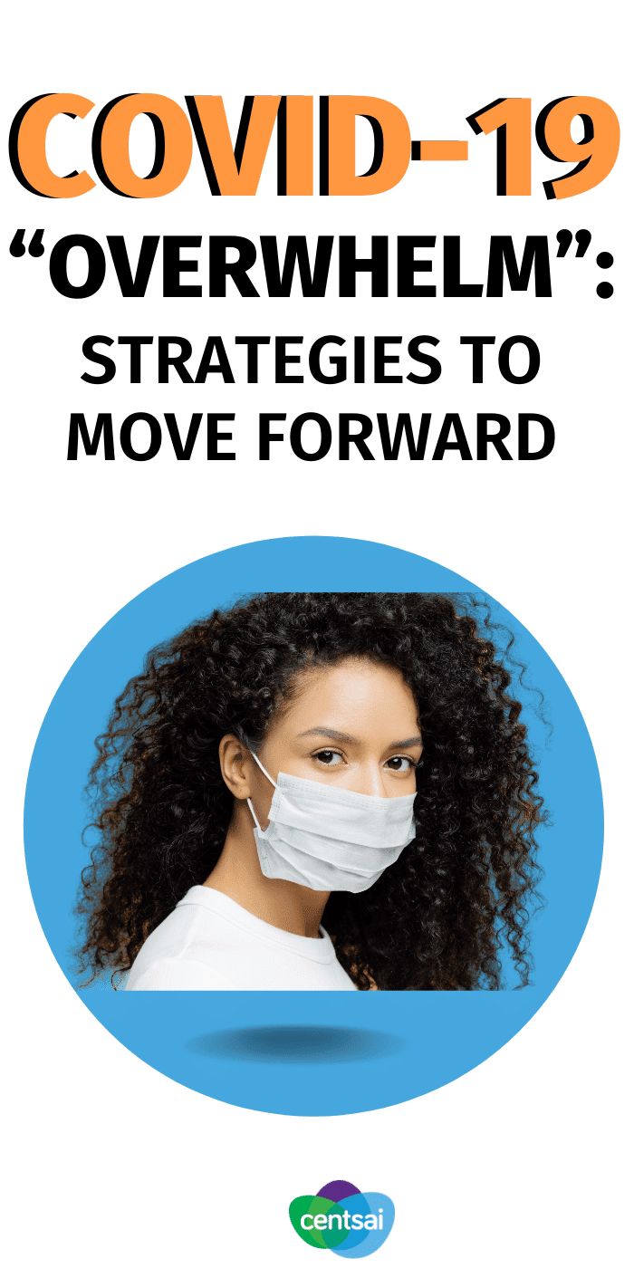 """COVID-19 """"Overwhelm"""": Strategies to Move Forward"""