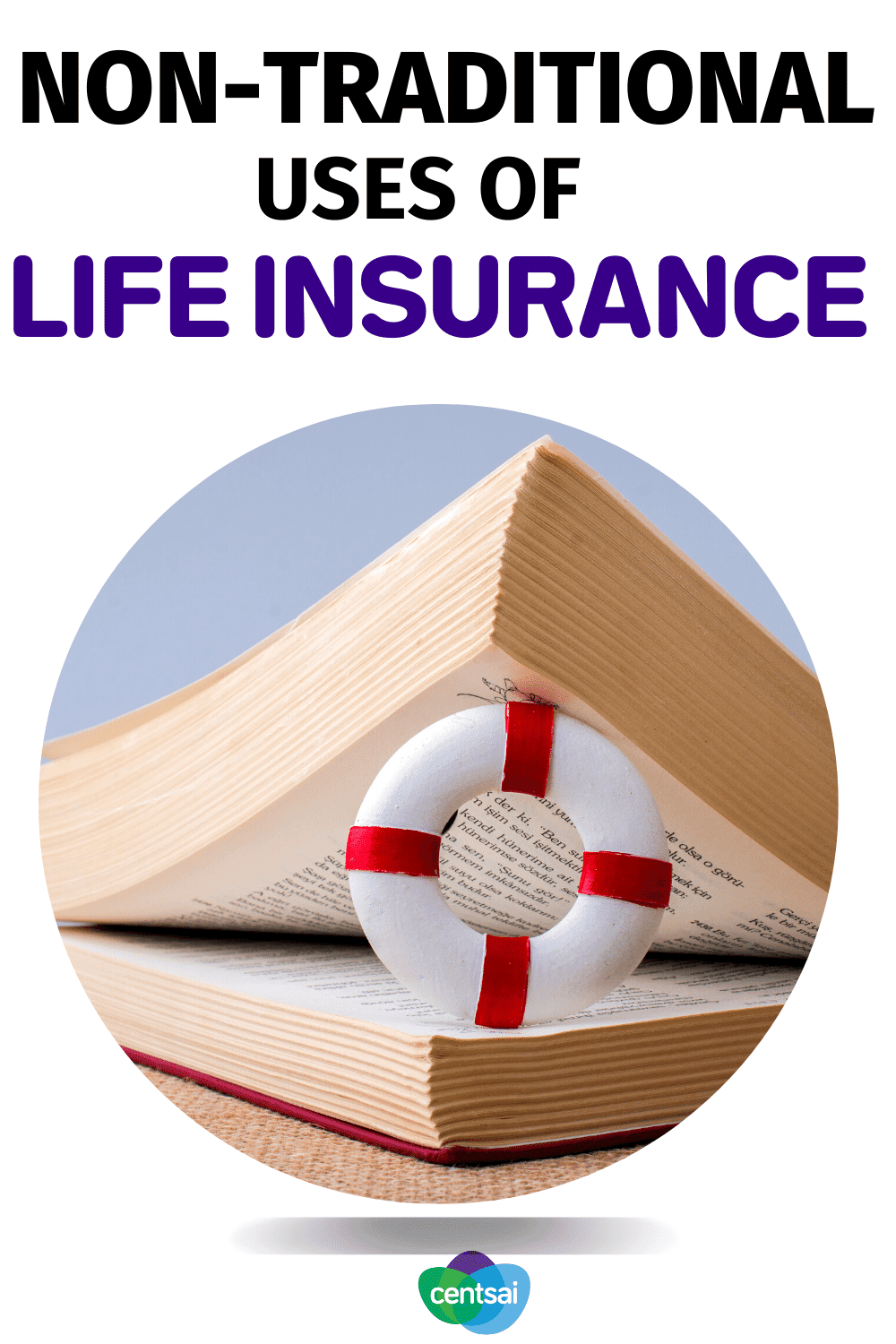 Non-Traditional Uses of Life Insurance