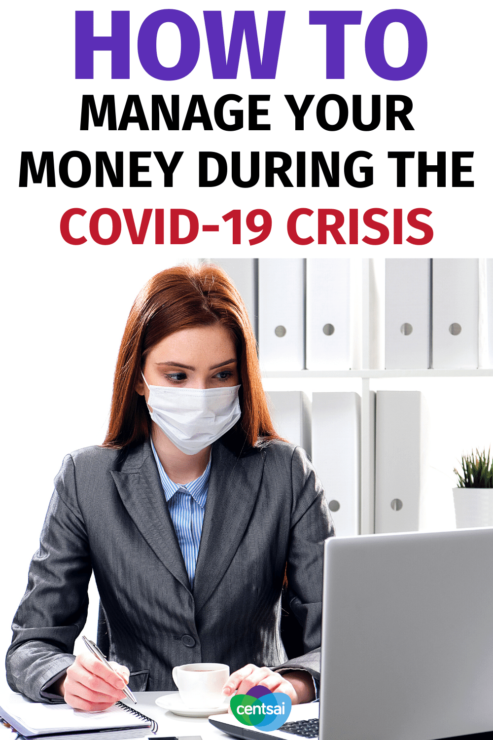 How to Manage Your Money during the COVID-19 Crisis