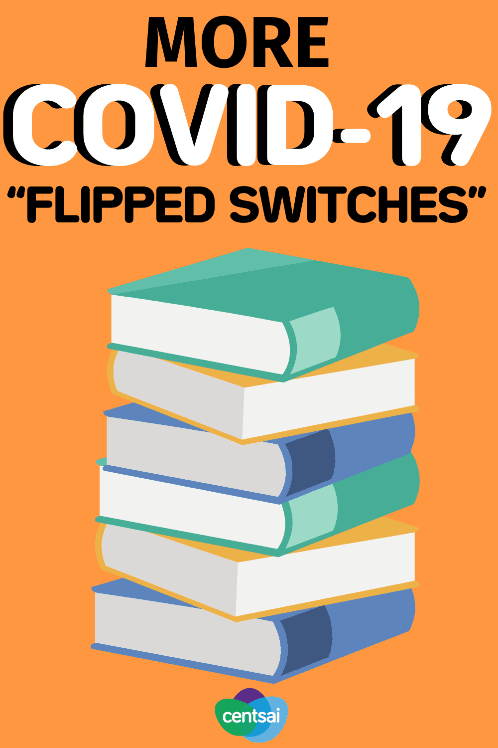 "More COVID-19 ""Flipped Switches"""