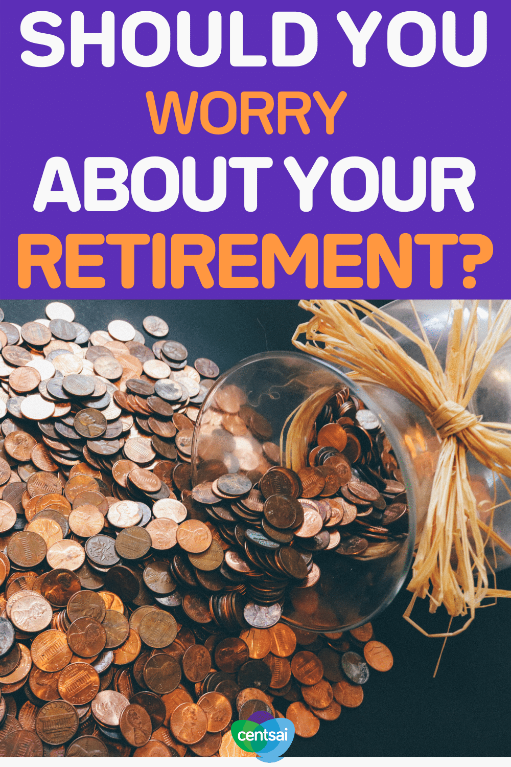 Should You Worry About Your Retirement_