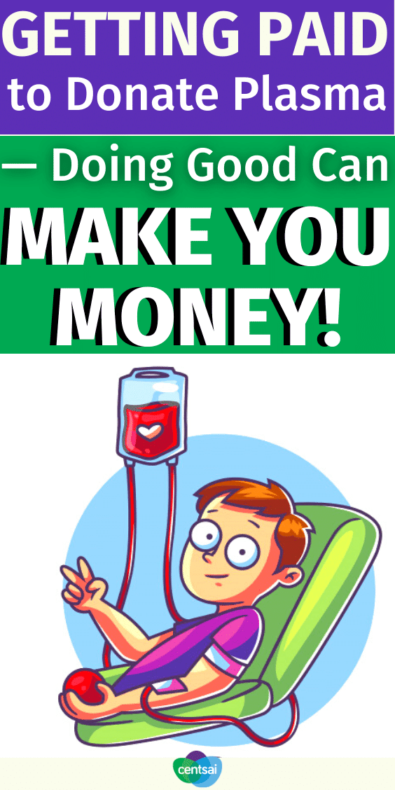 Getting Paid to Donate Plasma — Doing Good Can Make You Money!