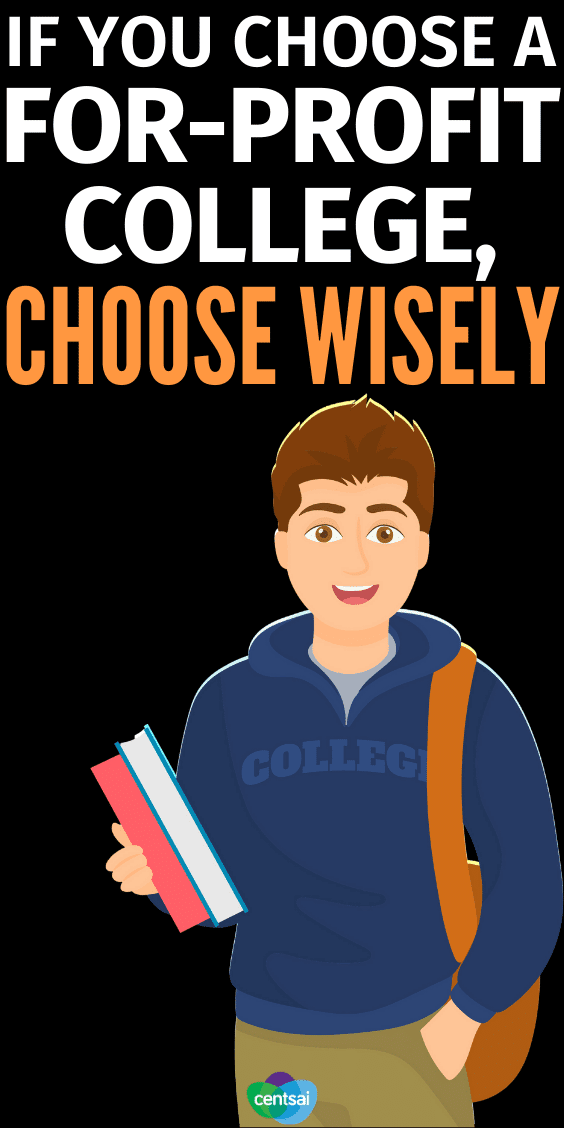 If You Choose a For-Profit College Choose Wisely