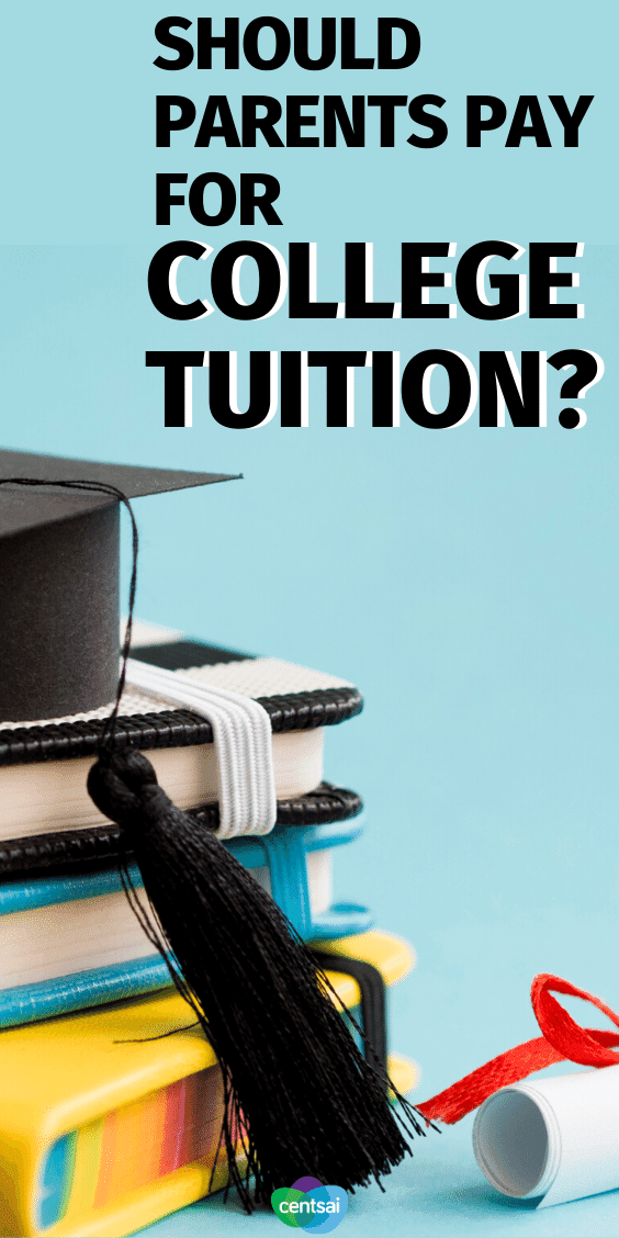 Should Parents Pay College Tuition