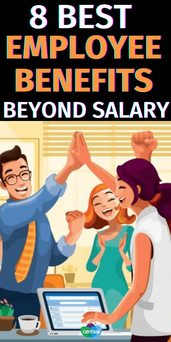 8 Best Employee Benefits Beyond Salary