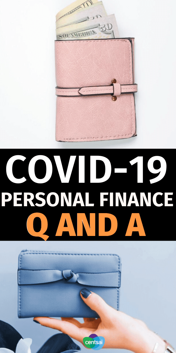 COVID-19 Personal Finance Q and A. With coronavirus expected to continue into the fall, we answer a couple of frequently asked questions about your personal finances. #CentSai #moneytalk #personalfinance #personalfinancetips #moneymatters