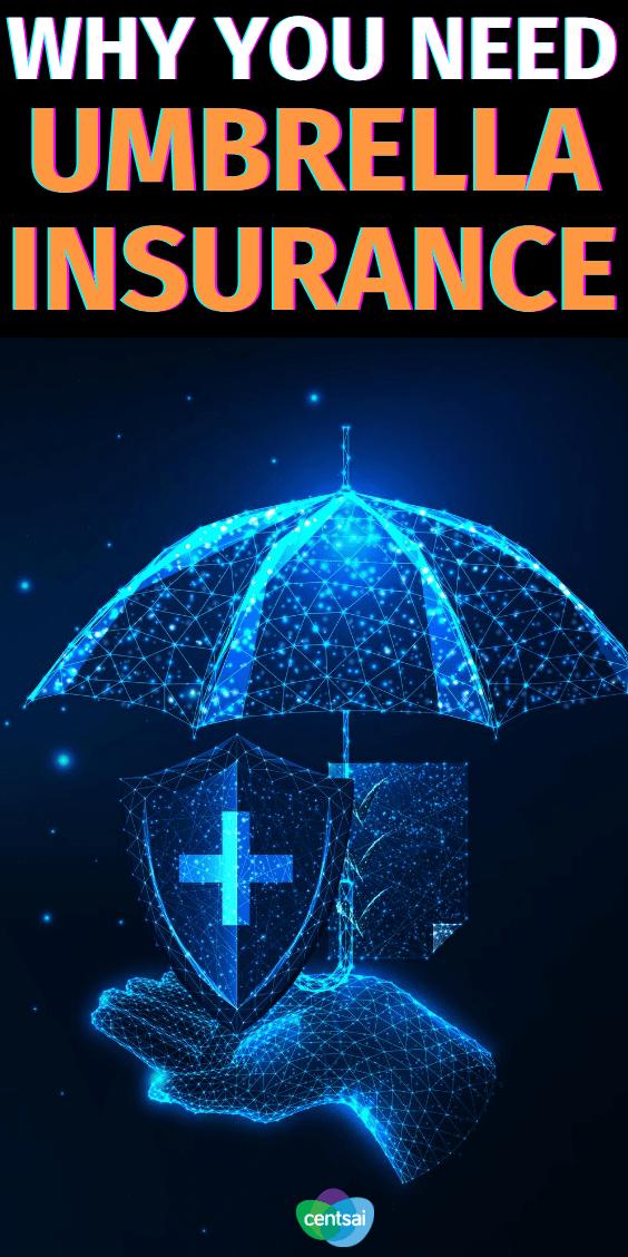 Why Need Umbrella Insurance